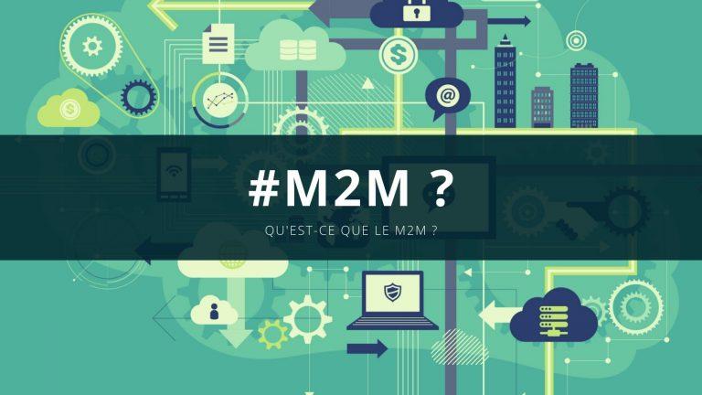 Qu'est-ce que le M2M ?