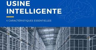 Usine intelligente ou smart factory