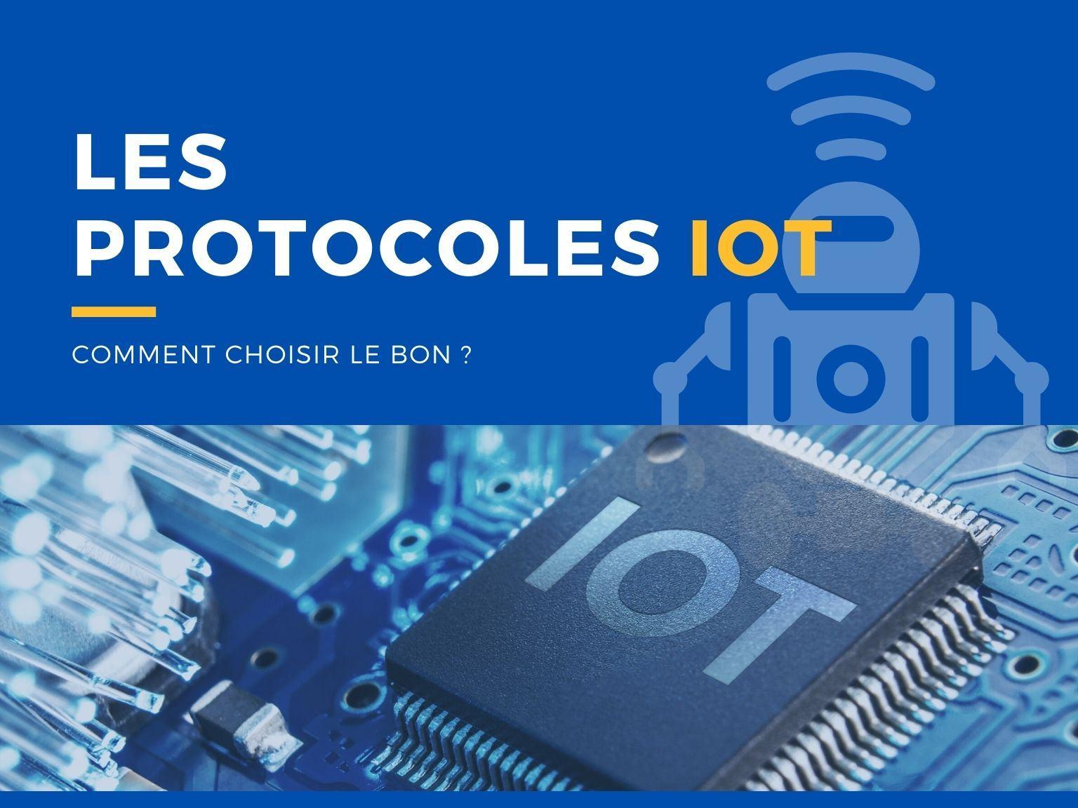 Les protocoles IoT