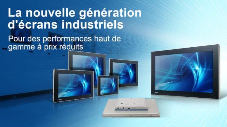 Nouvelle génération d'écran industriel