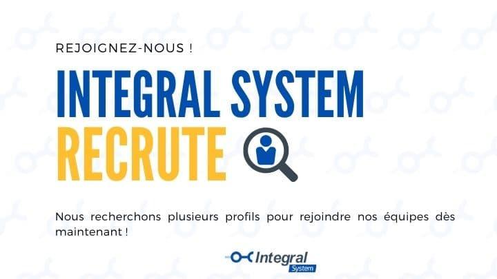 Integral System recrute